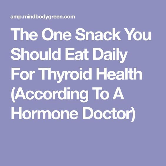 The One Snack You Should Eat Daily For Thyroid Health (According To A Hormone Doctor)