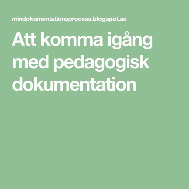 Att komma igång med pedagogisk dokumentation