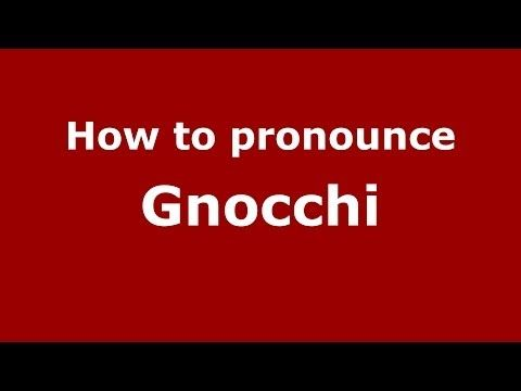Audio and video pronunciation of Gnocchi brought to you by Pronounce Names (http://www.PronounceNames.com), a website dedicated to helping people pronounce n...