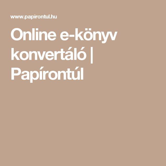 Online e-könyv konvertáló | Papírontúl