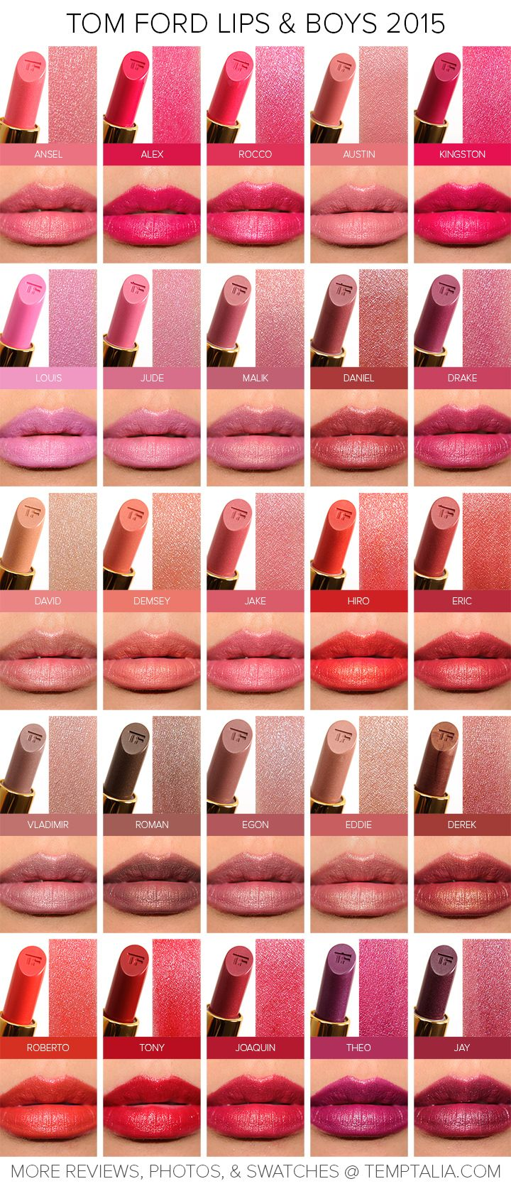 Tom Ford Lips & Boys Collection Tom Ford Lips & Boys Collection ($35.00 for 0.07 oz.) is a set of 25 new and 25 returning shades (from last year's