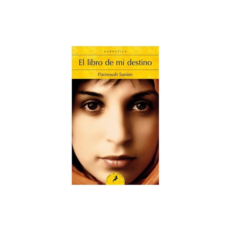 El libro de mi destino / The Book of Fate (Paperback) (Parinoush Saniee)