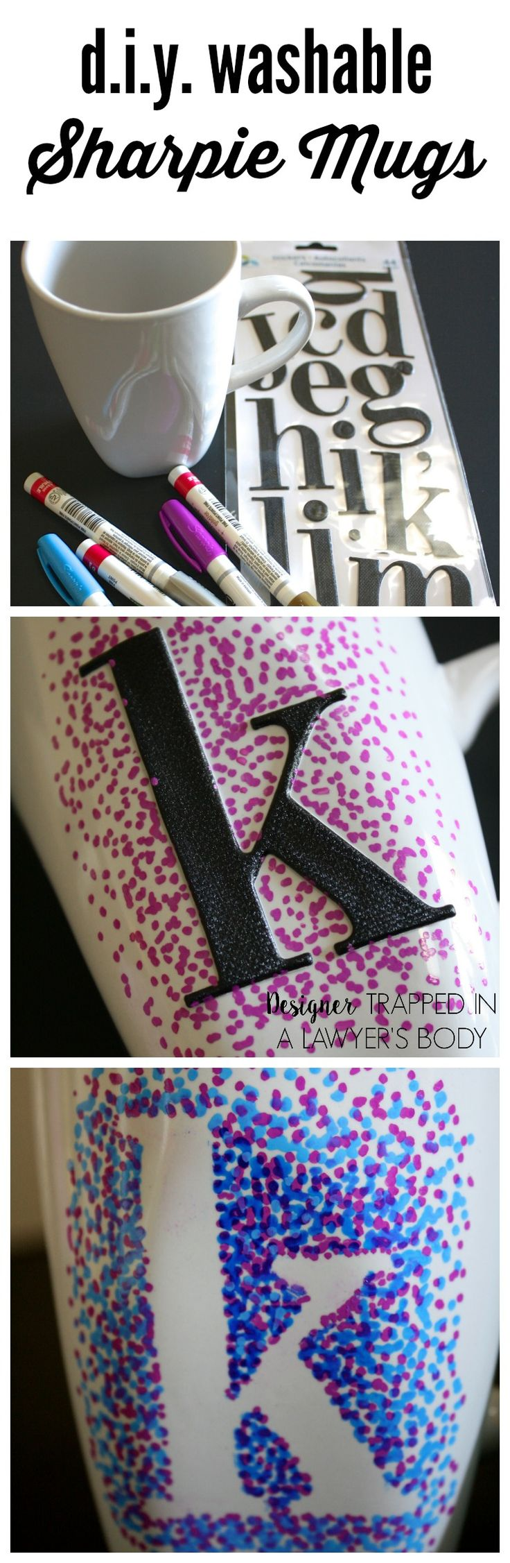 MUST PIN! Easy dotted Sharpie Mugs THAT YOU CAN WASH. Full tutorial by Designer Trapped in a Lawyer's Body.