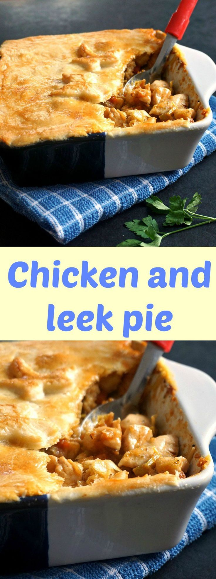 Chicken and leek pie, a fabulous British classic; so comforting and delicious