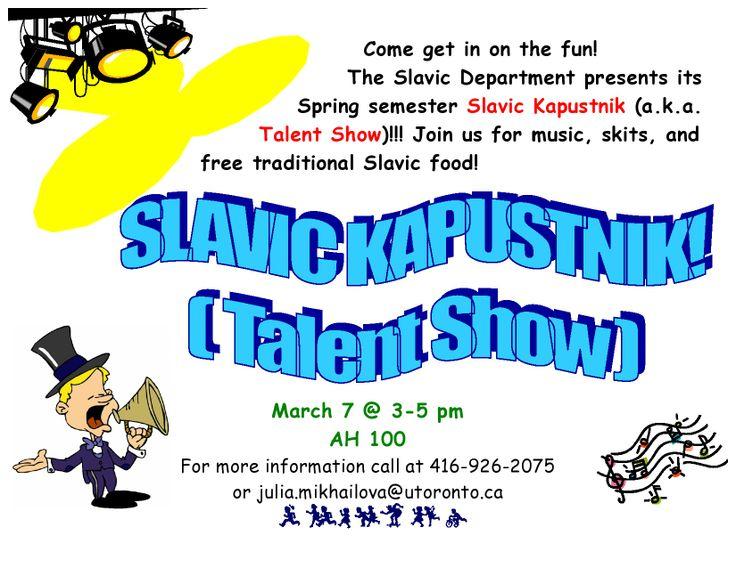 Slavic Kapustnik (Slavic Department Talent Show) | March 7, 2014 (3:00 - 5:00 PM) | AH100, University of Toronto