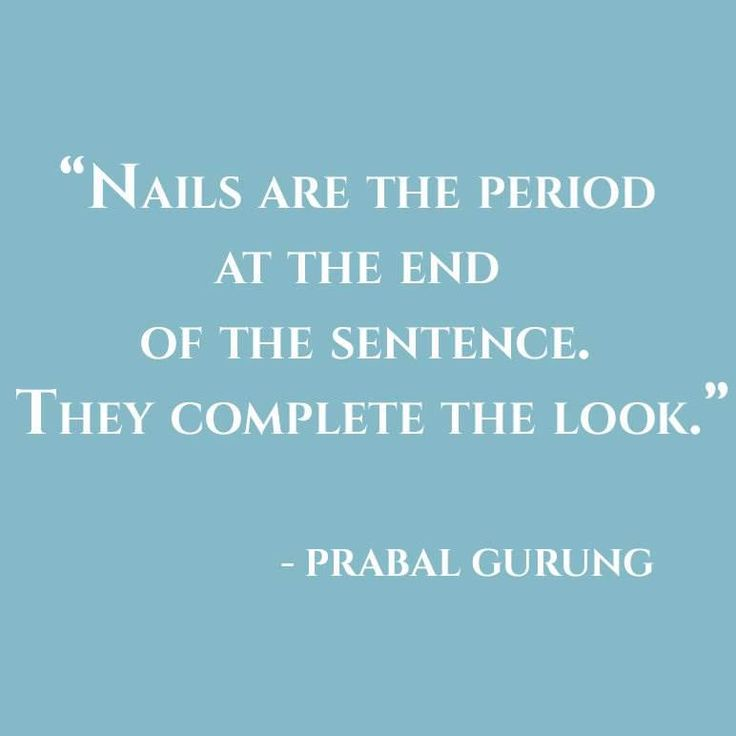 25 best nail quotes on pinterest tammy nails nail for Salon quotes of the day