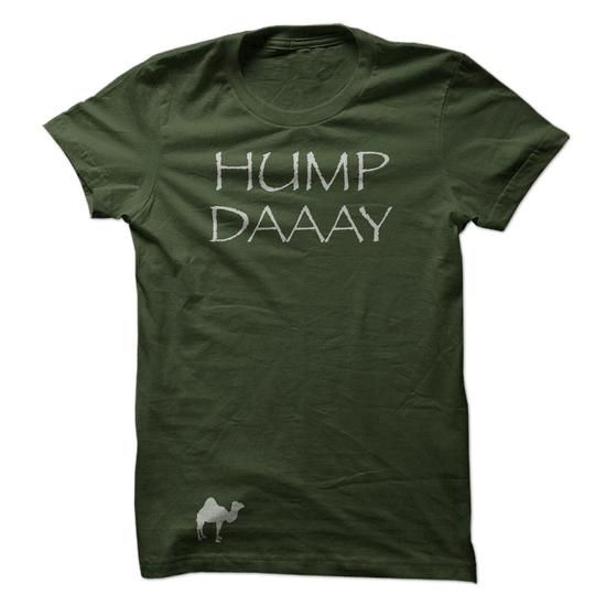HUMP DAY, halfway through the week! LIMITED TIME ONLY. ORDER NOW if you like, Item Not Sold Anywhere Else. Amazing for you or gift for your family members and your friends. Thank you! #National #Shirts