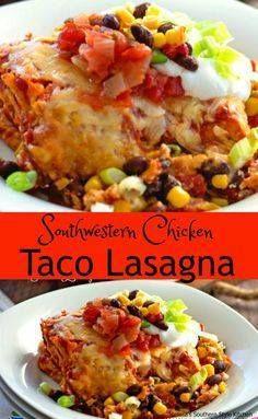 Southwestern Chicken Southwestern Chicken Taco Lasagna  Southwestern Chicken Southwestern Chicken Taco Lasagna
