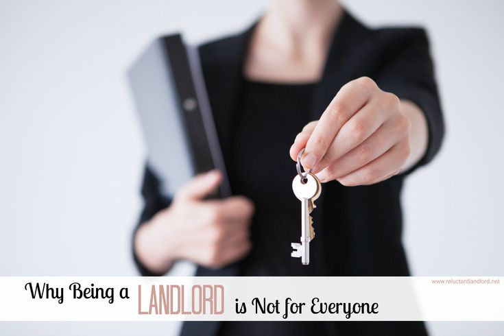 Why Being a Landlord is Not for Everyone