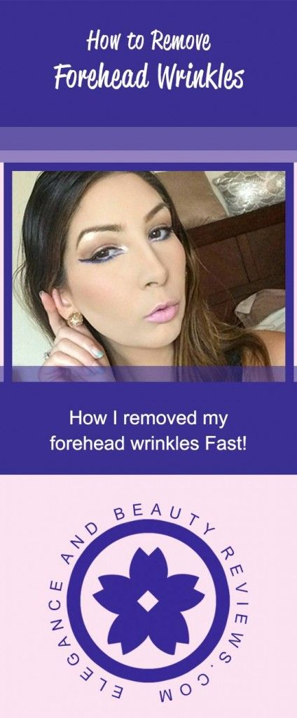 How to remove forehead wrinkles fast naturally