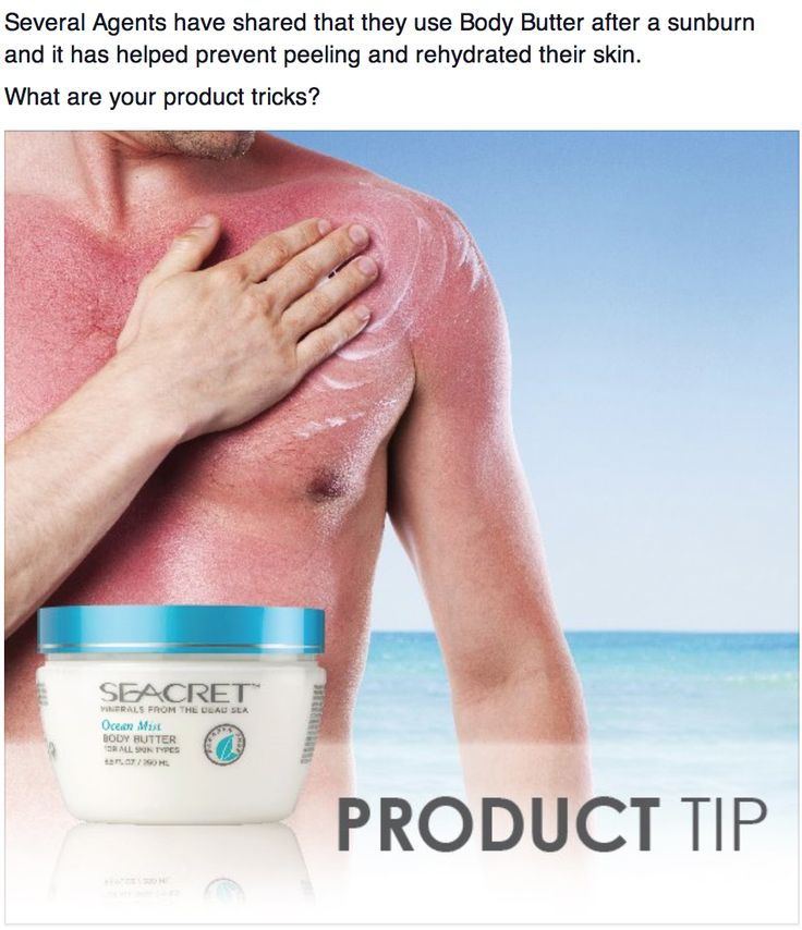 Sun burned try our SEACRET Body Butter. With minerals form the Dead Sea. https://www.facebook.com/Seacretdirect.lupen