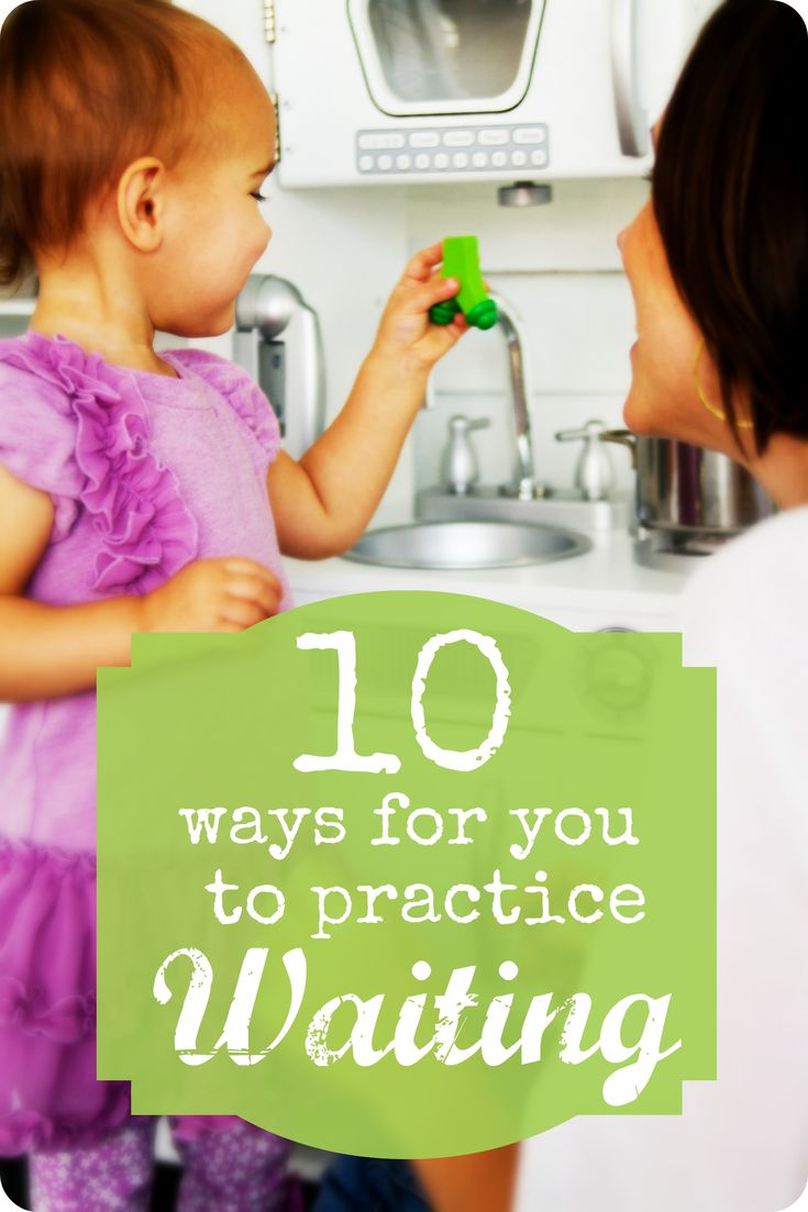 How parents can be great role models and practice waiting too.