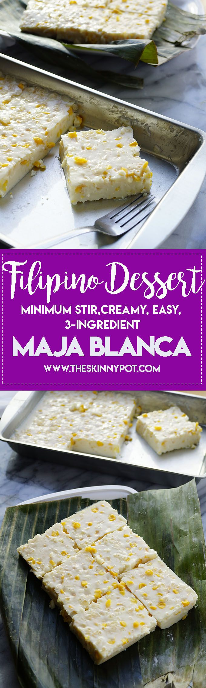 FILIPINO DESSERT:MINIMUM STIR 3 INGREDIENT EASY MAJA BLANCA