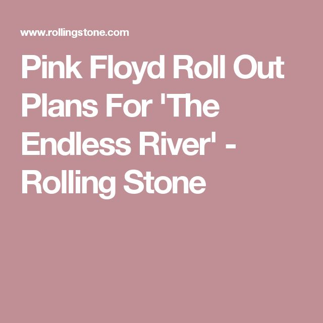 Pink Floyd Roll Out Plans For 'The Endless River' - Rolling Stone