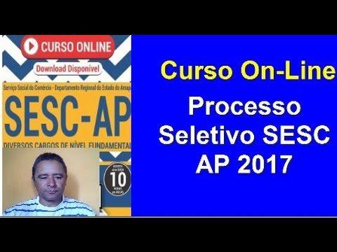Edital Apostila Processo Seletivo SESC AP 2017 ( Curso On-Line) Diversos Cargos De N. Fundamental Completo | Apostilas Para Concursos