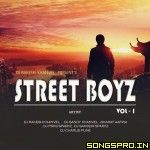 Street Boyz Vol 1 - Dj Rakesh Remix Mp3 Song, Dj Remix Mp3 Songs Free Download - SongsPro.Net