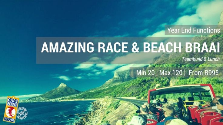 Year End Functions - Amazing Race and Beach Braai  An Amazing Mini Peninsula Race using the Hop - on - off Red City Bus as your mode of transport to get to each hot spot in order to complete the challenge.  End this event and your Year End Function with a Lunch Braai on Hout Bay Beach! Min 30 | Max 100