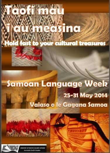 Samoan Language Week  Date: 25th to the 31st of May Time: All Week Location: World Event.