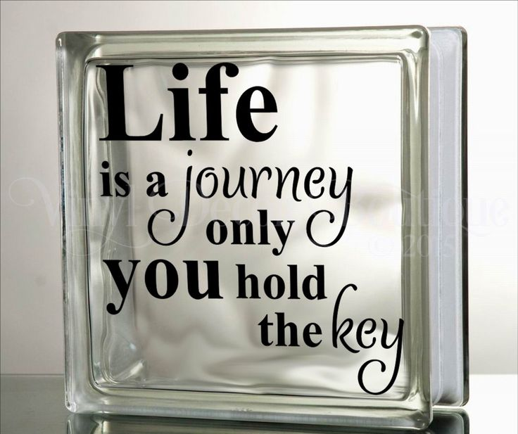 Life is a journey glass block decal tile mirrors diy decal for glass blocks you hold