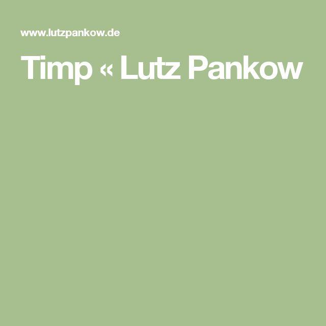 Timp « Lutz Pankow