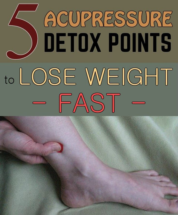 Best 25 Acupuncture For Weight Loss Ideas On Pinterest: 5 Acupressure Detox Points To Lose Weight Fast