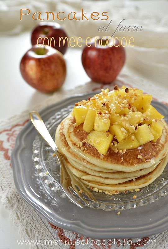 Menta e Cioccolato: Pancakes al Farro con mele e nocciole tostate con Lavinia la mia fedele amica in cucina