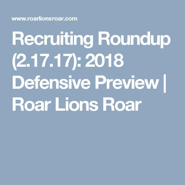 Recruiting Roundup (2.17.17): 2018 Defensive Preview   Roar Lions Roar