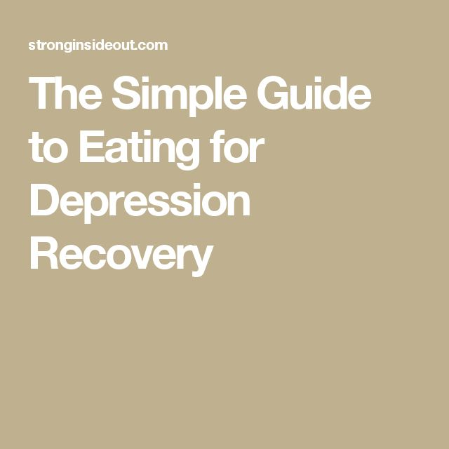 The Simple Guide to Eating for Depression Recovery
