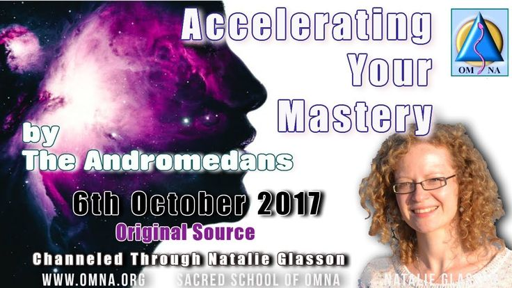 Channeling Accelerating Your Mastery by the Andromedans Channeled Messages
