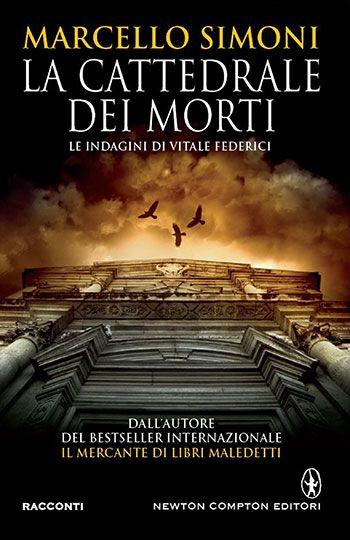 Marcello Simoni, La cattedrale dei morti