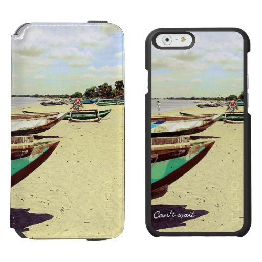 "Colorful Wooden Boats on Tropical Beach - ""Can't Wait""  / Incipio Watson™ iPhone 6, 2-in-1 Wallet Case + Interior Case! #fomadesign"