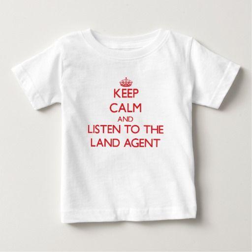 Keep Calm and Listen to the Land Agent Tee T Shirt, Hoodie Sweatshirt