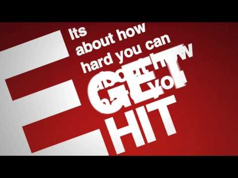 It aint about how hard you can hit, its about how hard YOU can be hit and keep going