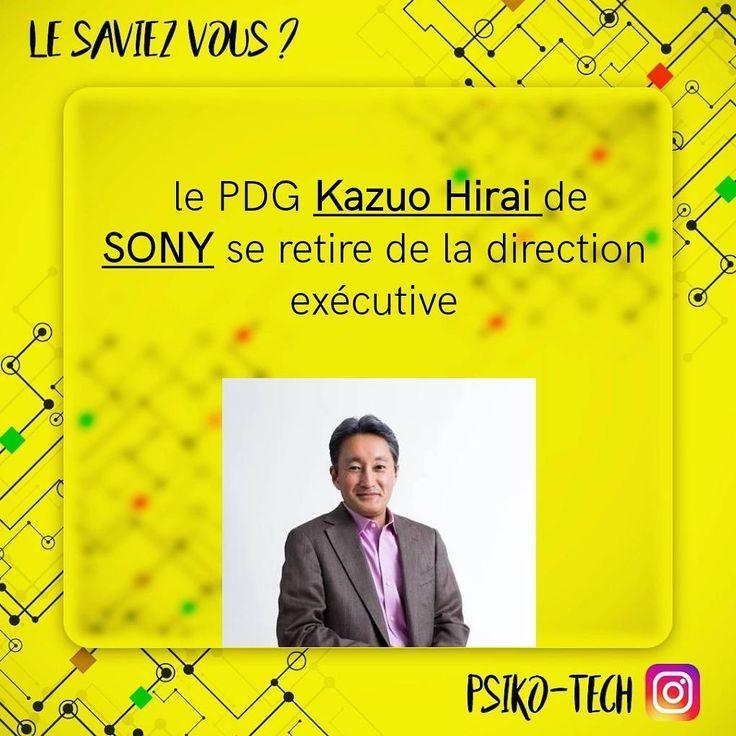 Vous le savez ?  #sony #pdg #entrepris #patron #smartphone #ps4 #VR #playstation #xperia