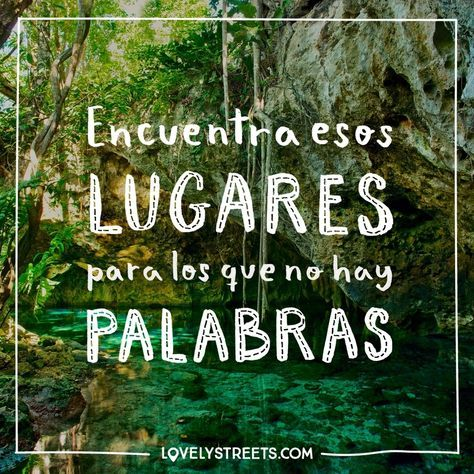 ¿Cuáles son esos lugares que te han dejado sin palabras y que aceleran tu corazón? - What are those places that have left you speechless and make your heart beat faster? #quotes #travelquotes #lovelystreets