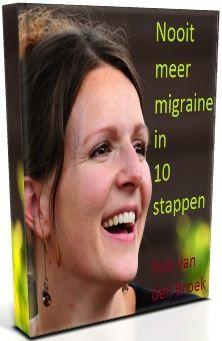 Nooit Meer Migraine - gratis cursus in 10 hoofdstukken! - Migraine Voorbij