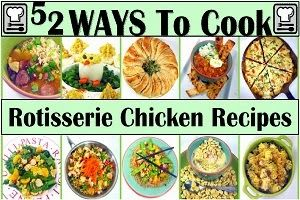 52 Ways to COOK Using STORE BOUGHT ROTISSERIE CHICKEN!!! Learn to embrace the beauty that is the $5 Fully Cooked Fully Seasoned chicken! In this pin are recipes I have made, and recommend. MORE than 52 (I just can't stop).. You get the idea. From Scratch Pizza to Chinese Take Out recipes, Lots of Soups and Chili... Appetizers to Main Courses (Still can't find a dessert, but I am looking). More than enough ideas to shine with just a little extra work