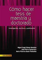 PORTAL ACADÉMICO DE LAS CIENCIAS SOCIALES, JURÍDICAS Y POLÍTICAS: MIGUEL ÁNGEL GÓMEZ MENDOZA Y OTROS: CÓMO HACER TESIS DE MAESTRÍA Y DOCTORADO