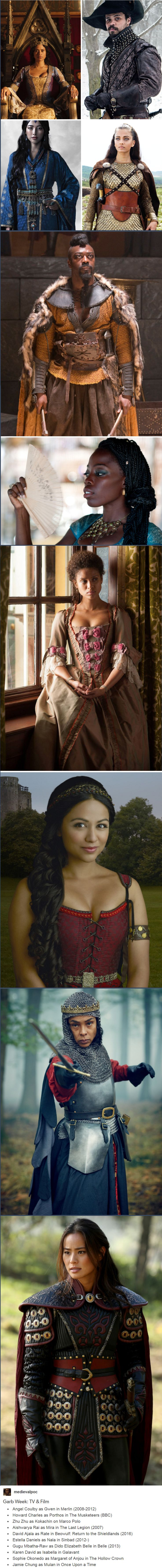 Garb Week: TV & Film Angel Coulby as Gwen in Merlin (2008-2012) Howard Charles as Porthos in The Musketeers (BBC) Zhu Zhu as Kokachin on Marco Polo Aishwarya Rai as Mira in The Last Legion (2007) David Ajala as Rate in Beowulf: Return to the Shieldlands (2016) Estella Daniels as Nala in Sinbad (2012-) Gugu Mbatha-Raw as Dido Elizabeth Belle in Belle (2013) Karen David as Isabella in Galavant Sophie Okonedo as Margaret of Anjou in The Hollow Crown Jamie Chung as Mulan in Once Upon a Tim