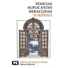 Ciclo de Tebas: Fenicias. Suplicantes de Eurípides. Traducción de Aurelio Pérez Jiménez. Alianza Editorial
