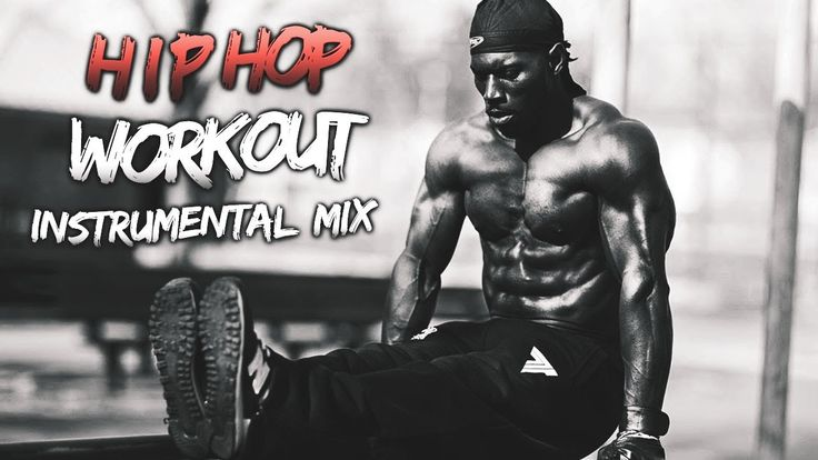 HARD HIP HOP MOTIVATION MUSIC 2017 INSTRUMENTAL MIX | Workout Music Mix ...