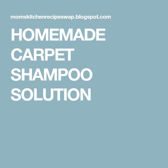 HOMEMADE CARPET SHAMPOO SOLUTION