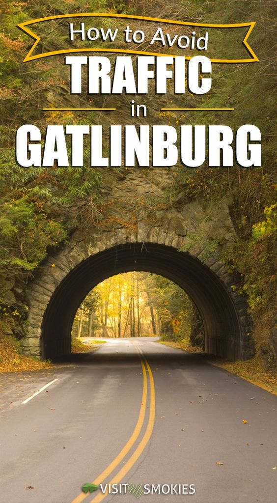 How to Avoid Traffic in Gatlinburg - With some careful planning, you'll enjoy your vacation without sacrificing time staring at tail lights.
