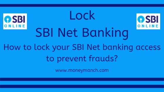 Lock Sbi Net Banking How To Lock Your Sbi Net Banking Access To Prevent Frauds In 2020 Banking Services Banking Online Banking