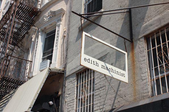 Edith Machinist - hipshops in New York