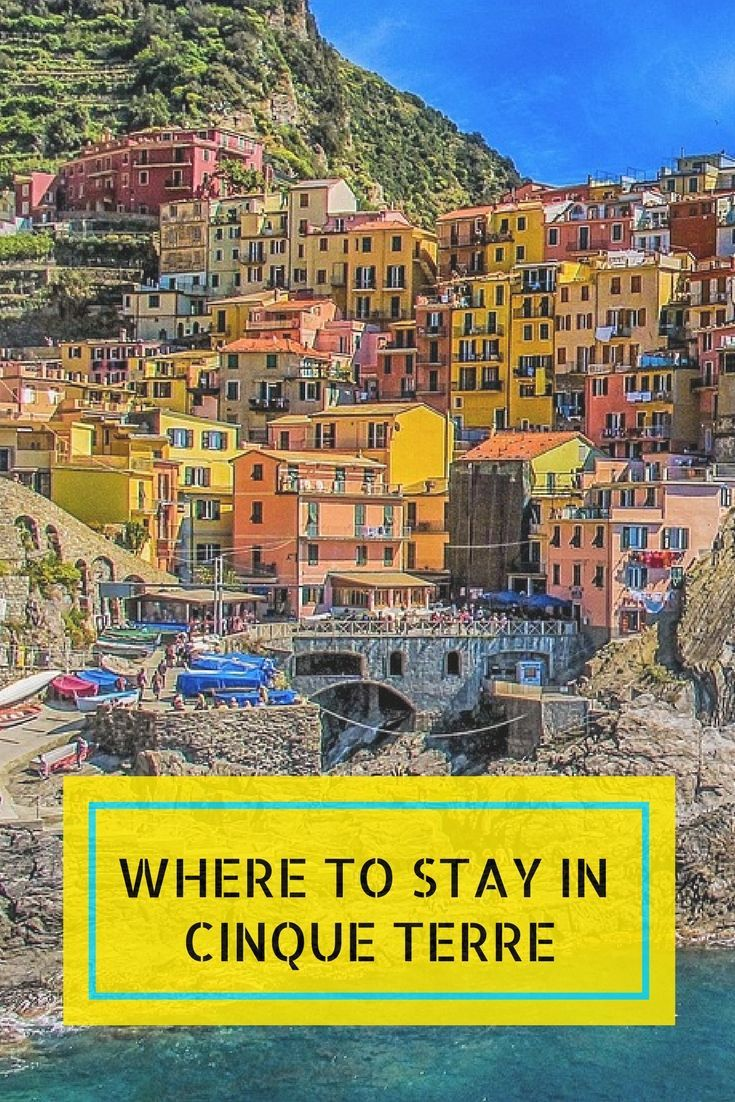 Where To Stay In Cinque Terre Italy Click Here Learn More