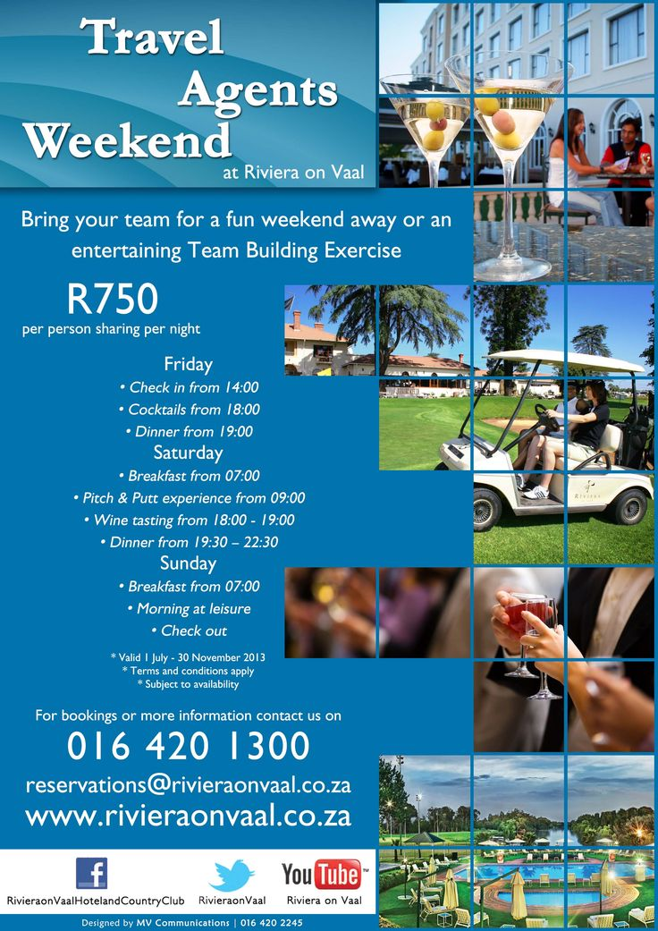 Travel Agents' Weekend special at www.rivieraonvaal.co.za