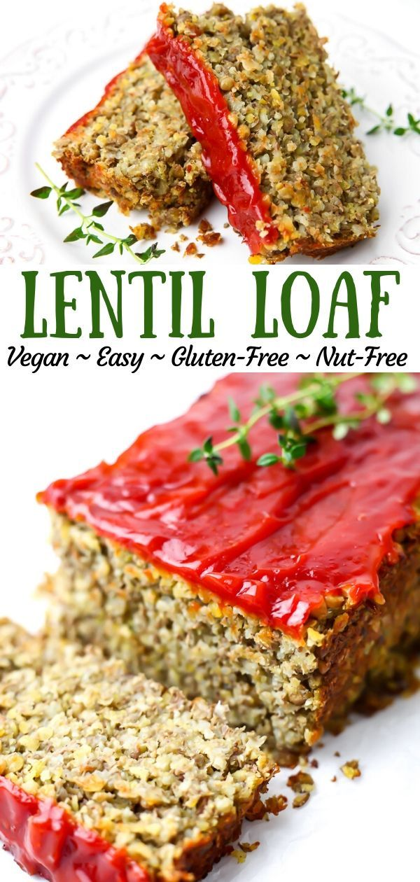 Healthy Vegan Lentil Loaf Vegan Meatloaf Eating Bird Food Recipe Lentil Loaf High Protein Vegan Food