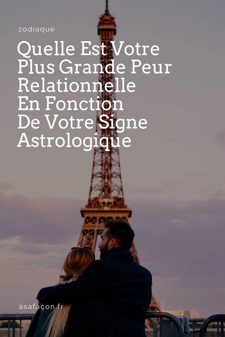 Quelle Est Votre Plus Grande Peur Relationnelle En Fonction De Votre Signe Astrologique Signe Astrologique Astrologie Horoscope Francais