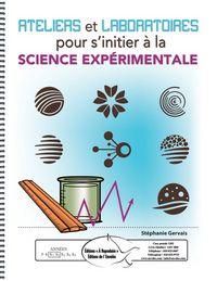 Ateliers et laboratoires pour s'initier à la science...